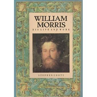 William Morris by Stephen Coote