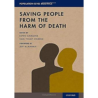 Saving People from the Harm of Death by Jeff McMahan - 9780190921415