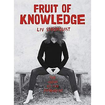 Fruit of Knowledge von Liv Stomquist - 9780349010731 Buch