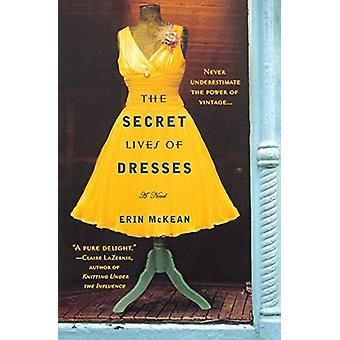 The Secret Lives of Dresses by Erin McKean - 9780446555722 Book