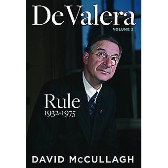 De Valera - Rule (1932-1975) by David McCullagh - 9780717179220 Book