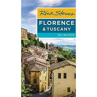 Rick Steves Florence & Tuscany (Eighteenth Edition) by Rick Steve