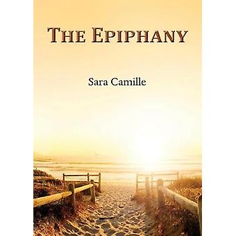 The Epiphany by Sara Camille - 9781786236128 Book