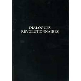 Dialogues Revolutionnaires by M. C. Cook - 9780859893992 Book