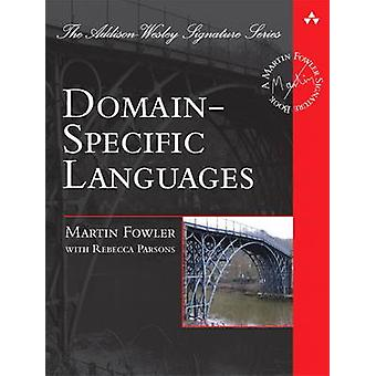 Domain Specific Languages by Martin Fowler & Rebecca Parsons