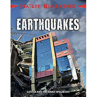 Nature Unleashed - Earthquakes by Louise Spilsbury - 9781445153926 Book