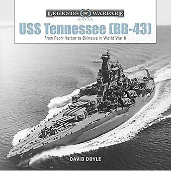 USS Tennessee (BB43) - From Pearl Harbor to Okinawa in World War II by