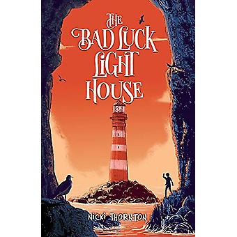 The Bad Luck Lighthouse by Nicki Thornton - 9781912626304 Book