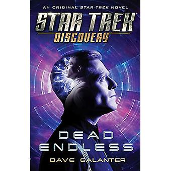Star Trek - Discovery - Dead Endless by Dave Galanter - 9781982123840 B