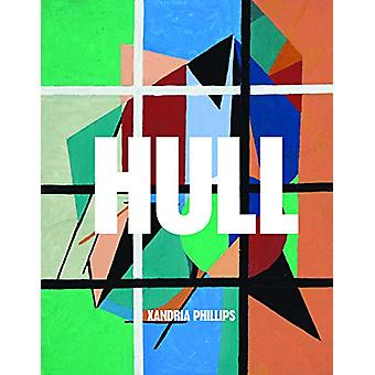 Hull by Xandria Phillips - 9781643620084 Book