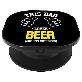 This Dad Loves Beer And His Children Phone Grip