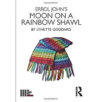 Errol John's Moon on a Rainbow Shawl by Lynette Goddard - 97811386788