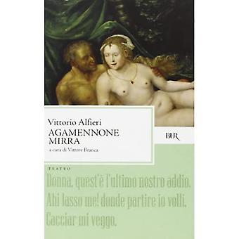ALFIERI/AGAMENNONE-MIRRA