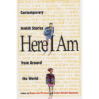 Here I Am - Contemporary Jewish Stories from Around the World by Elain