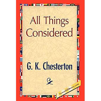 All Things Considered by G K Chesterton - 9781421894799 Book