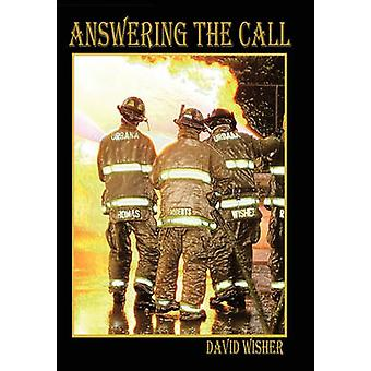 Answering the Call by David Wisher - 9781456734480 Book
