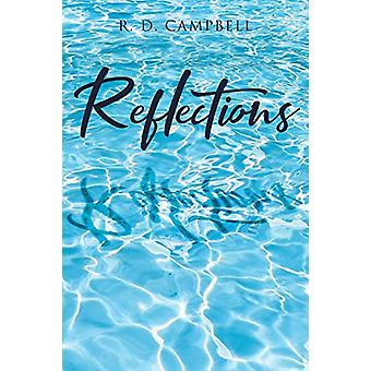 Reflections by R D Campbell - 9781644580837 Book