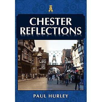 Réflexions de Chester