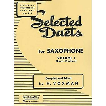 Selected Duets Saxophone 1 by Compiled by H Voxman