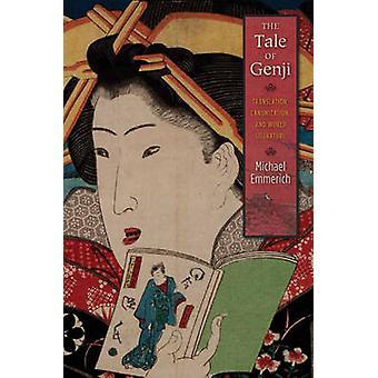 Het verhaal van Genji - vertaling - heiligverklaring- en de wereldliteratuur