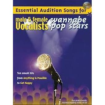 Essential Audition Songs: Wannabe Stars (PVG/CD)