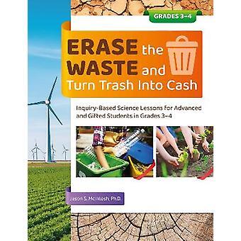 Effacez les déchets et transformez les ordures en argent