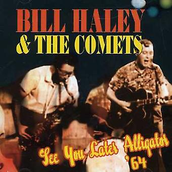 Bill Haley & His Comets - See You Later Alligator 64 [CD] USA import