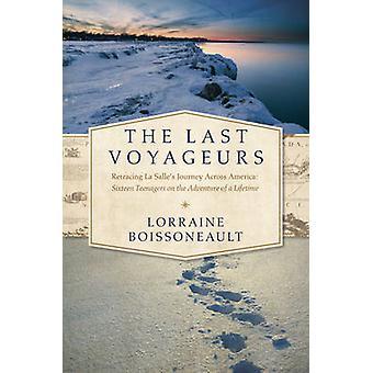 Last Voyageurs by Lorraine Boissoneault