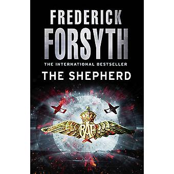 The Shepherd by Frederick Forsyth - 9780099559863 Book