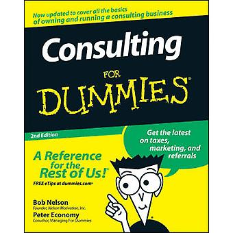 Consulting For Dummies by Bob Nelson - Peter Economy - 9780470178096
