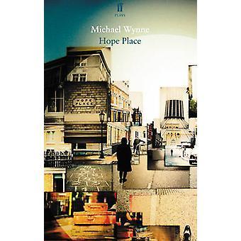 Luogo di speranza di Michael Wynne - 9780571318162 libro