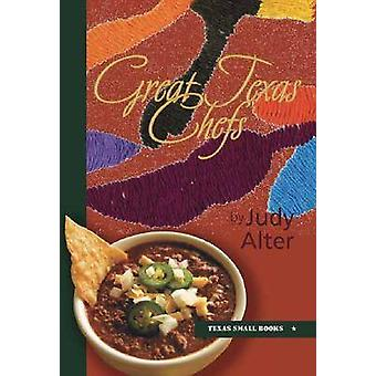 Great Texas Chefs by Judy Alter - 9780875653778 Book