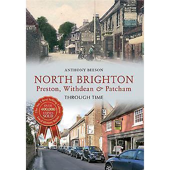 North Brighton attraverso tempo - Preston - Withdean & Patcham da Anthony
