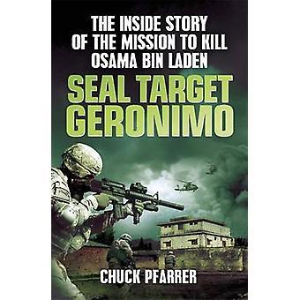Dichtung Ziel Geronimo - das innere Geschichte der Mission zu töten Osama B