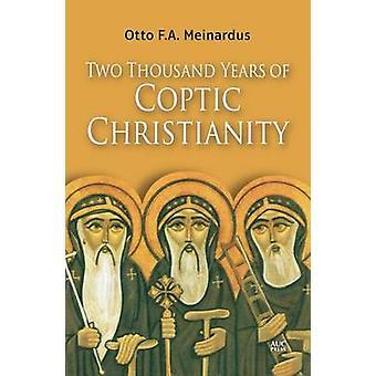 Två tusen år av koptiska kristendomen av Otto F. A. Meinardus - 9