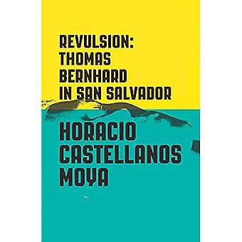 Repulsión: Thomas Bernhard en San Salvador
