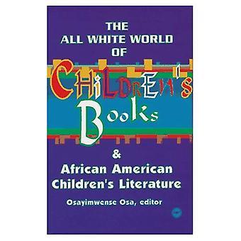 De wereld van de all-wit van kinderboeken en Afro-Amerikaanse kinderboeken