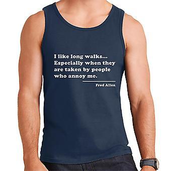 I Like Long Walks Fred Allen Quote Men's Vest