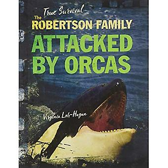 The Robertson Family: Attacked by Orcas (True Survival)