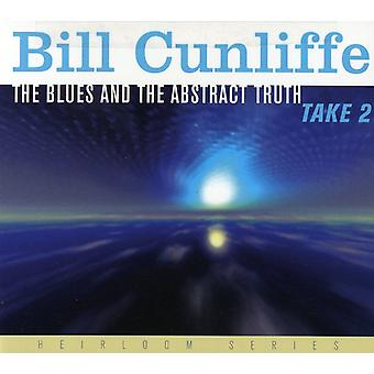 Bill Cunliffe - Blues & the Abstract Truth Take 2 [CD] USA import
