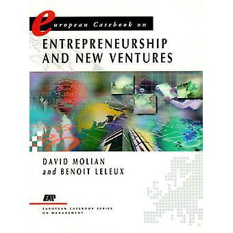 European Casebook Entrepreneurship by Molian & David