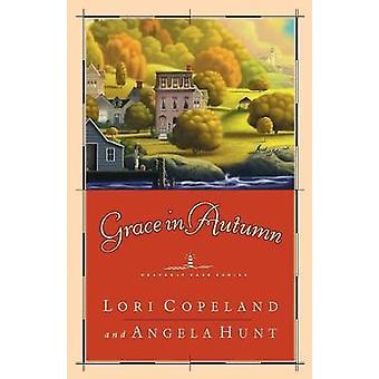 Gnade im Herbst A Roman von Copeland & Lori
