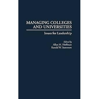 Managing Colleges and Universities Issues for Leadership by Hoffman & Allan M.