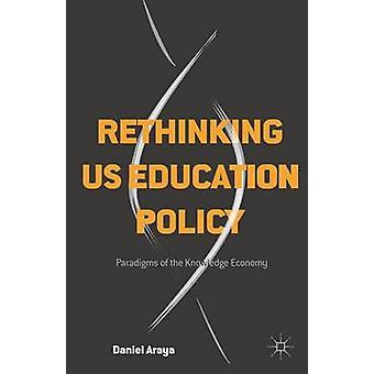 إعادة النظر في سياسة التعليم في الولايات المتحدة حسب ارايا & دانيال