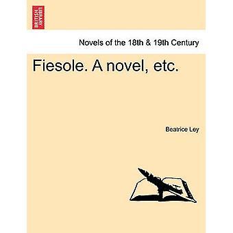 Fiesole. en roman Etc. af Ley & Beatrice