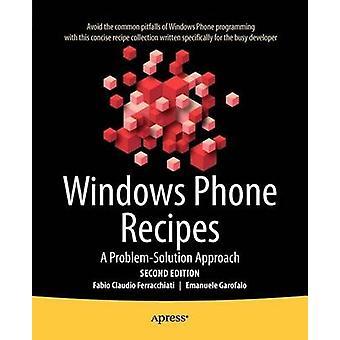 Windows Phone Recipes A Problem Solution Approach by Ferracchiati & Fabio Claudio
