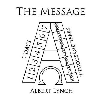 The Message by Lynch & Albert