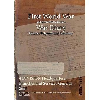 4 rami di quartier generale di divisione e servizi personale generale 1° agosto 1917 31 dicembre 1917 prima guerra mondiale guerra diario WO951447 di WO951447