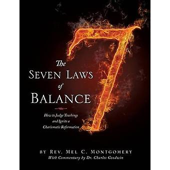 The Seven Laws of Balance by Montgomery & Rev. Mel C.