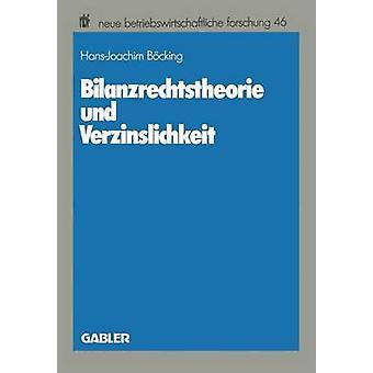 Bilanzrechtstheorie & Verzinslichkeit Bcking & HansJoachim